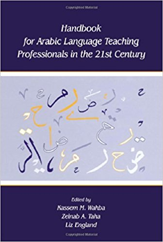 Cover of Handbook for Arabic language teaching professionals in the 21st century