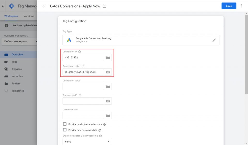View of the Google Ads Conversion Tracking tag setup wiht the Conversion ID and Conversion Label sections highlighted.